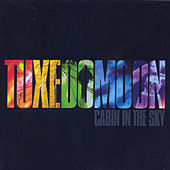 Cabin In They Sky by Tuxedomoon