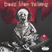 Dead Men Talking by DMT