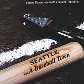 Seattle - A Baseball Town by Various Artists