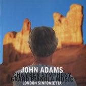 Chamber Symphony/ Grand Pianola Music by John Adams