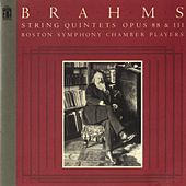 Brahms: String Quintets, Op. 88 & 111 by Boston Symphony Chamber Players