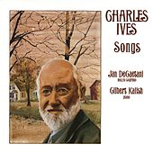 Charles Ives: Songs by Jan DeGaetani and Gilbert Kalish