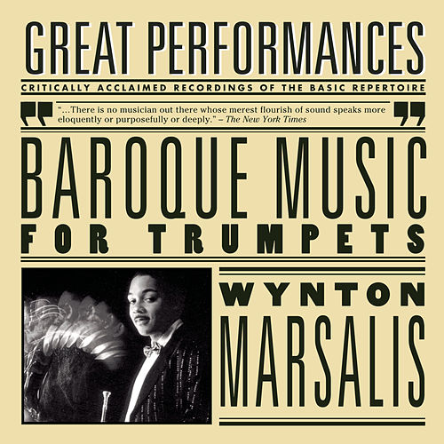 Baroque Music for Trumpets by Wynton Marsalis