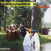 Deep River by The Blind Boys Of Alabama
