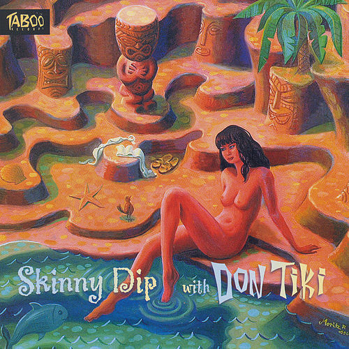 Skinny Dip With Don Tiki by Don Tiki