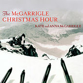 The McGarrigle Christmas Hour by Kate and Anna McGarrigle
