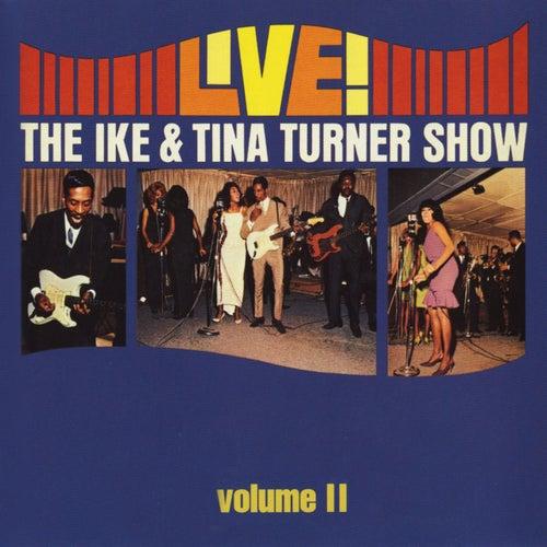 Live! The Ike & Tina Turner Show - Vol. 2 by Ike and Tina Turner