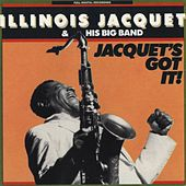 Jacquet's Got It by Illinois Jacquet