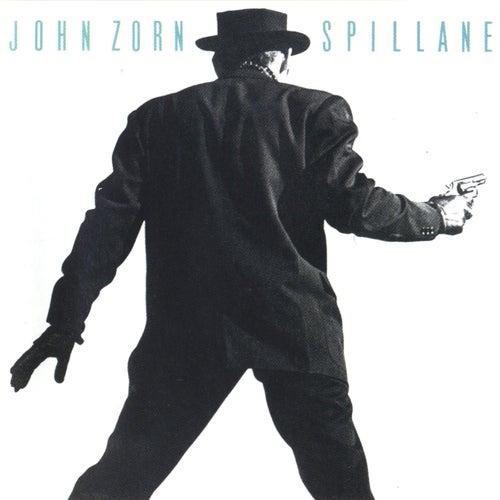 Spillane by John Zorn