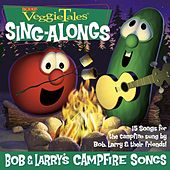Bob & Larry's Campfire Songs by VeggieTales