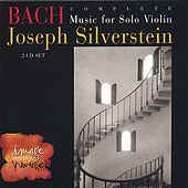 BACH: Complete Music for Solo Violin (2-CD set) by Joseph Silverstein