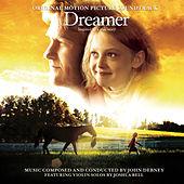 Dreamer [original Motion Picture Soundtrack] by John Debney