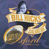 Salvation: Oxford, November 11th, 1992 by Bill Hicks