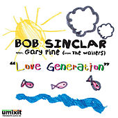 Love Generation: The Remixes by Bob Sinclar