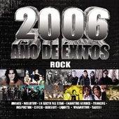 2006 Ano De Exitos :rock by Various Artists