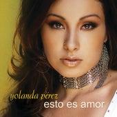 Esto Es Amor by Yolanda Perez