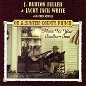 On A Sumter County Porch by Jacky Jack White