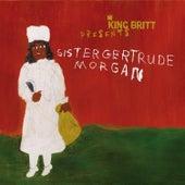 King Britt Presents Sister Gertrude Morgan by King Britt
