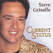 Current Status by Steve Grisaffe