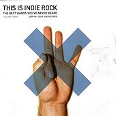 This Is Indie Rock - Volume 3 by Various Artists