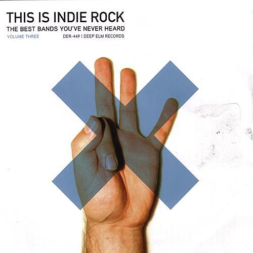This Is Indie Rock - Volume 3 by Various Artists