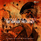 The Imperial Presidency: Sovereignty, Terror and the
