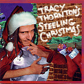 Tracy Thornton's Steeling Christmas by Tracy Thornton