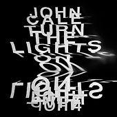 Turn The Lights On by John Cale