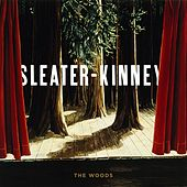 The Woods von Sleater-Kinney