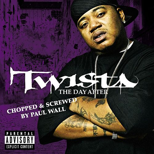 The Day After (Chopped & Screwed) by Twista