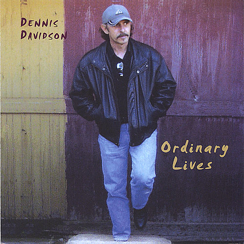 Ordinary Lives by Dennis Davidson