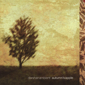 Autumn's Apple by Darshan Ambient