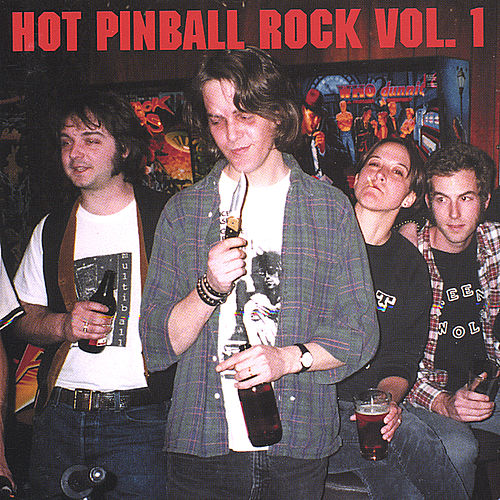 Hot Pinball Rock Volume One von Various Artists