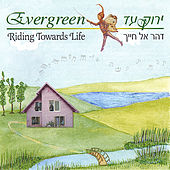 Riding Towards Life by Evergreen