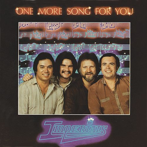 One More Song For You by The Imperials