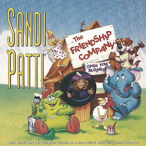 Sandi Patty & Friendship Company: Open For Business by Sandi Patty