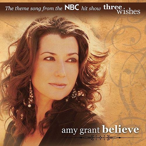 Believe by Amy Grant