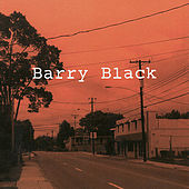 Barry Black by Barry Black