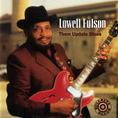 Them Update Blues by Lowell Fulson