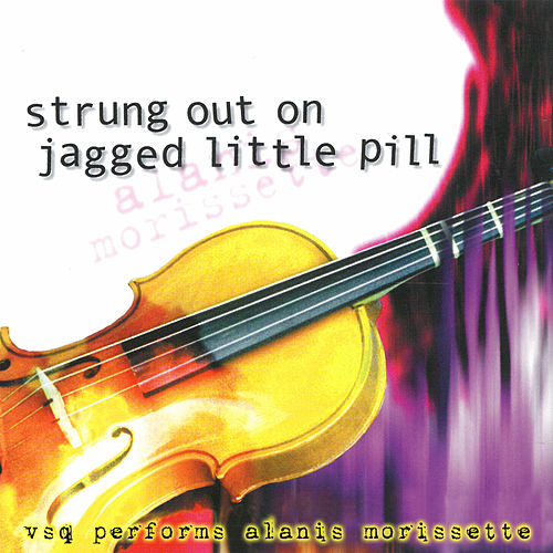 Strung Out On Jagged Little Pill... by Alanis Morissette
