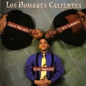 Los Hombres Calientes by Los Hombres Calientes