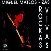 Rockas Vivas by Miguel Mateos