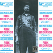 Carolina Blues Man, Vol.1 by Pink Anderson