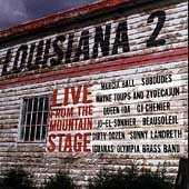 Louisiana 2: Live From The Mountain... by Various Artists