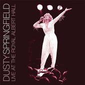 Live At The Royal Albert Hall by Dusty Springfield