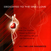 DEDICATED TO THE ONE I LOVE - All Time Love Favourites by Various Artists