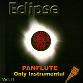 ECLIPSE - Panflute only instrumental vol. II by Eclipse