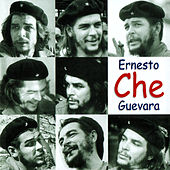 ERNESTO CHE GUEVARA by Various Artists