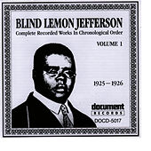 Blind Lemon Jefferson Vol. 1 (1925 - 1926) by Blind Lemon Jefferson