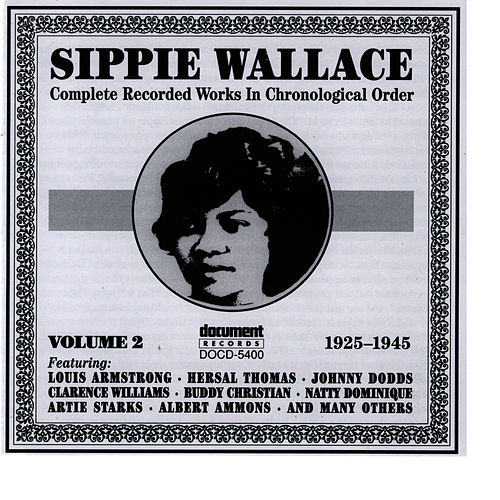 Sippie Wallace Vol. 2 (1925-1945) by Sippie Wallace
